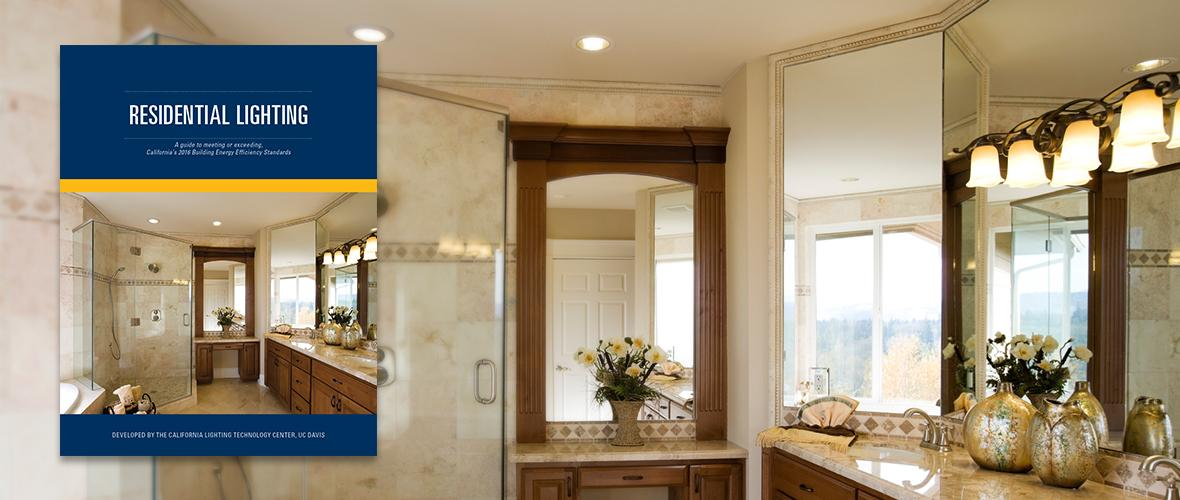 CLTC Releases Updated Residential Lighting Guide