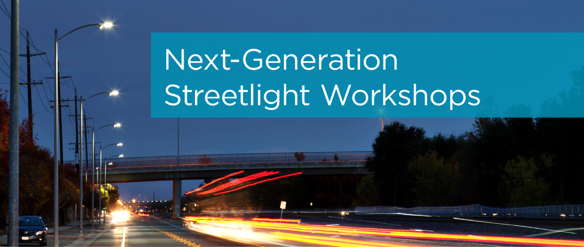 Next-generation Streetlight Workshops