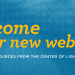 Welcome to Our New Website: News & Resources from the Center of Lighting Innovation